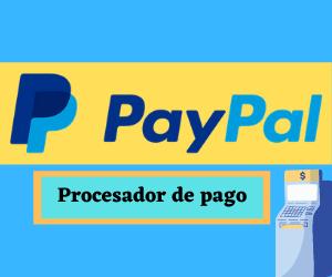 paypal-el-procesador-de-pagos-1-en-el-mundo-