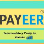 payeer-intercambia-y-tradea-tus-divisas-